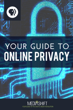 Your Guide to Privacy by PBS MediaShift (cover)